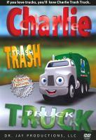 Charlie Trash Truck