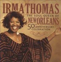 The Soul Queen of New Orleans 50th Anniversary Celebration