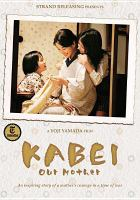 Kabei, our mother