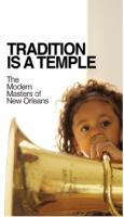 Tradition Is A Temple