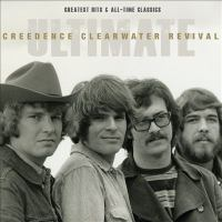 Ultimate Creedence Clearwater Revival