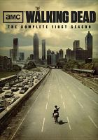 The walking dead. The complete first season [videorecording]