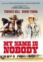 My name is Nobody [videorecording (DVD)]