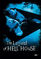 The legend of Hell House [videorecording]