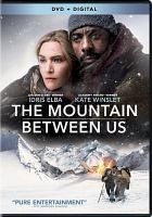 The mountain between us [videorecording]