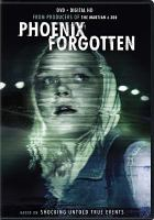Phoenix forgotten [videorecording]