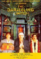 The Darjeeling Limited [videorecording]