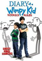 Diary of a wimpy kid. Rodrick rules [videorecording]