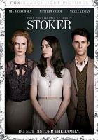 Stoker [videorecording]