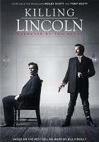 Killing Lincoln [videorecording]
