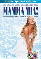Mamma mia! [videorecording]