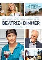 Beatriz at dinner [videorecording]