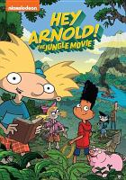 Hey Arnold! The jungle movie [videorecording]