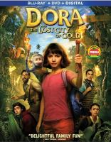 Dora and the lost city of gold [videorecording]