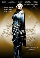 Going Hollywood, the 30s [videorecording]