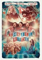 Thrill ride [videorecording]