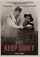 Keep quiet [videorecording]