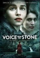 Voice from the stone [videorecording]