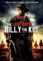 The last days of Billy the Kid [videorecording]
