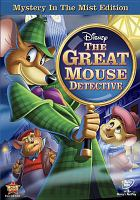 The great mouse detective [videorecording]
