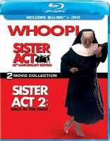 Sister act [videorecording] ; Sister act 2 : back in the habit.