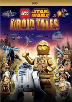 LEGO Star wars. Droid tales [videorecording]