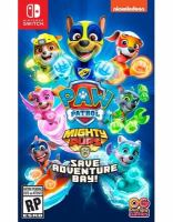 Paw Patrol. Mighty pups save Adventure Bay! [electronic resource].