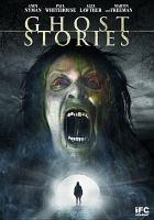 Ghost stories [videorecording]