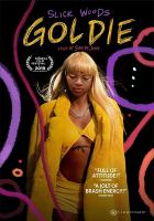 Goldie [videorecording]