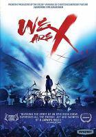 We are X [videorecording]