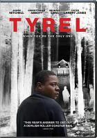 Tyrel [videorecording]