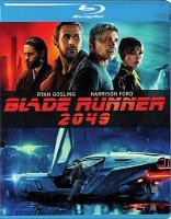 Blade runner 2049 [videorecording]