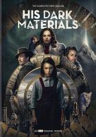 His dark materials. The complete first season [videorecording]