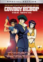 Cowboy bebop, the movie