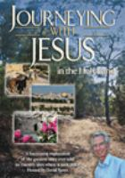 Journeying With Jesus in the Holy Land