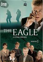 The Eagle, a crime odyssey
