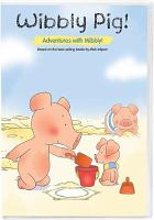 Wibbly Pig!
