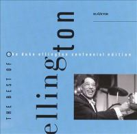 The Best of the Duke Ellington Centennial Edition
