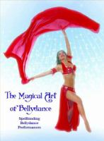 The Magical Art of Bellydance