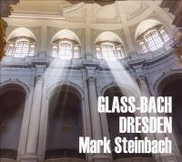 Glass and Bach in Dresden