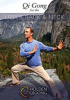 Qi Gong for the Upper Back & Neck