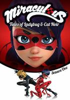 Miraculous, tales of Ladybug & Cat Noir