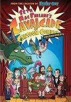 Seth MacFarlane's Cavalcade of Cartoon Comedy Uncensored!