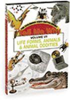 Life Forms, Animals, and Animal Oddities
