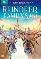 Reindeer Family & Me