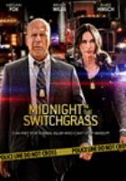 Midnight in the Switchgrass (DVD)
