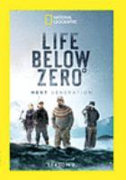 Life Below Zero, Next Generation