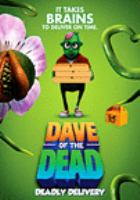 Dave of the Dead