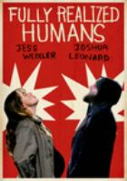Fully Realized Humans (DVD)