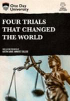 Four Trials That Changed the World